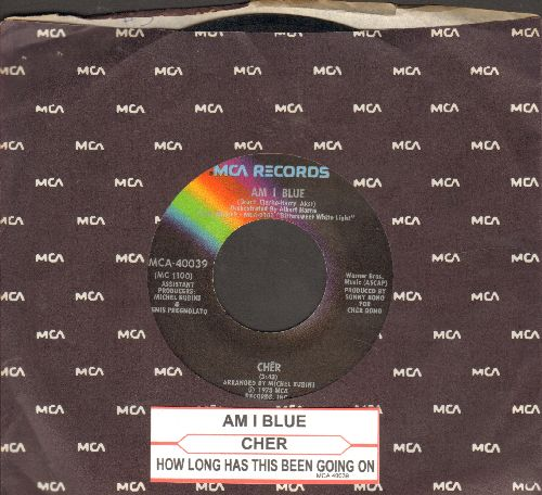 Cher - Am I Blue/How Long Has This Been Going On (withjuke box label and MCA company sleeve) - EX8/ - 45 rpm Records