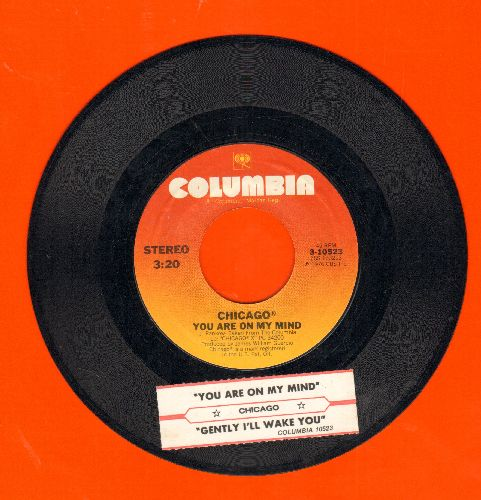 Chicago - You Are On My Mind/Gently I'll Wake You (with juke box label) - EX8/ - 45 rpm Records