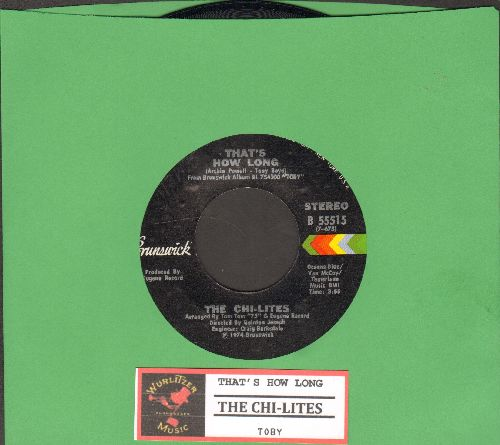 Chi-Lites - That's How Long/Toby (with juke box label) - NM9/ - 45 rpm Records