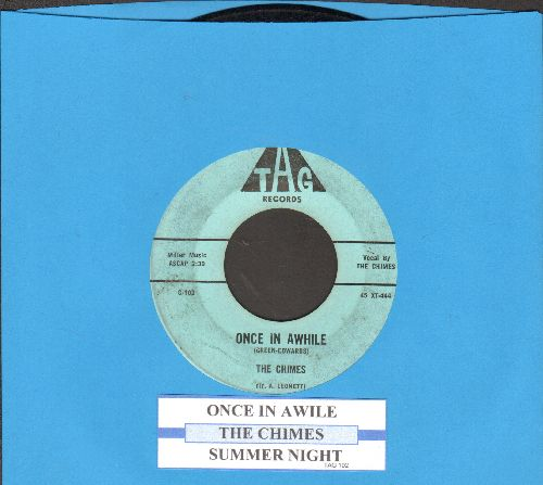 Chimes - Summer Night/Once In Awhile (with juke box label) - EX8/ - 45 rpm Records
