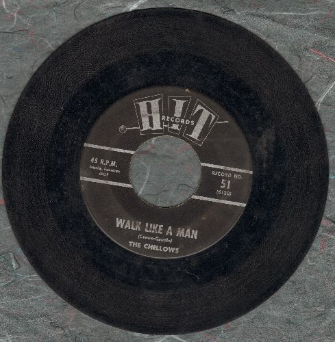 Chellows - Walk Like A Man/Send Me Some Lovin' (by Leroy Jones on flip-side) (contemporary cover versions) - VG7/ - 45 rpm Records