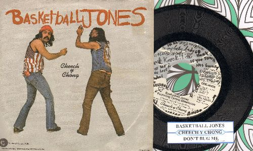 Cheech & Chong - Basketball Jones Featuring Tyrone Shoelaces/Don't Bug Me (with juke box label and picture sleeve) - NM9/EX8 - 45 rpm Records