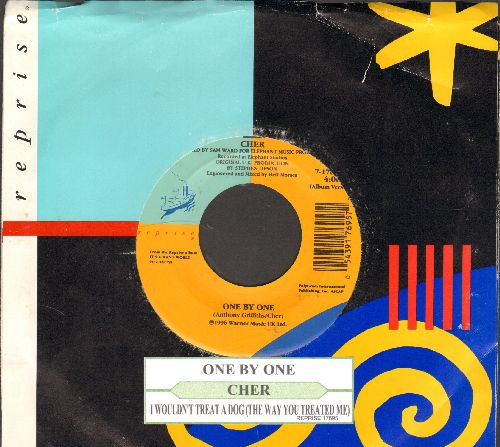 Cher - One By One/I Wouldn't Treat A Dog (The Way You Treated Me) (with juke box label and company sleeve) - NM9/ - 45 rpm Records