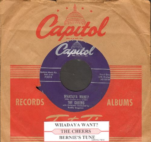 Cheers - Whadaya Want?/Bernie's Tune (with juke box label and vintage Capitol company sleeve) - EX8/ - 45 rpm Records