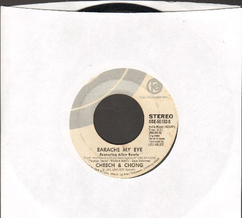 Cheech & Chong - Earache My Eye (Featuring Alice Bowie)/Turn That Thing Down - EX8/ - 45 rpm Records