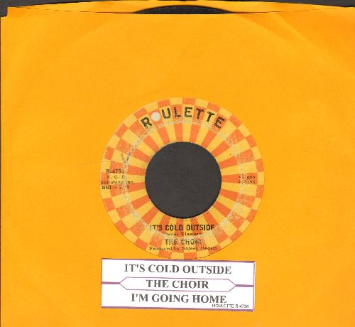 Choir - It's Cold Outside/I'm Going Home (with juke box label) - VG6/ - 45 rpm Records