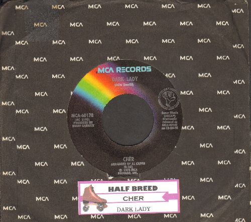 Cher - Half-Breed/Dark Lady (double-hit re-issue with juke box label) - NM9/ - 45 rpm Records