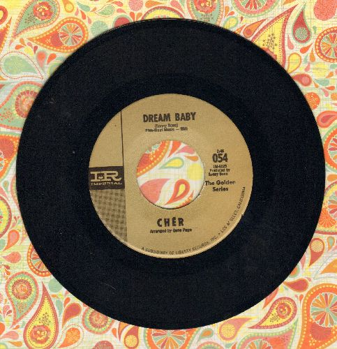Cher - Dream Baby/All I Really Want To Do (MINT condition early double-hit re-issue) - M10/ - 45 rpm Records