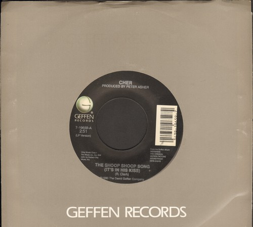 Cher - The Shoop Shoop Song (It's In His Kiss)/Love On A Rooftop (with Geffen company sleeve) - VG7/ - 45 rpm Records