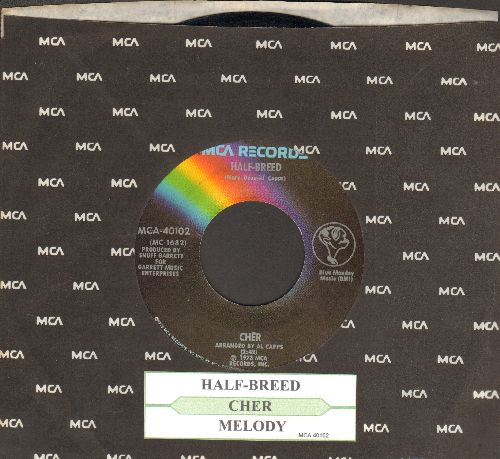 Cher - Half-Breed/Melody (with MCA company sleeve and juke box label) - NM9/ - 45 rpm Records