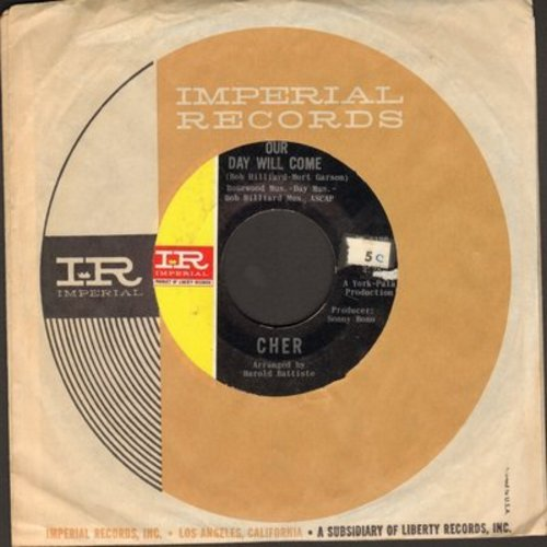 Cher - Bang Bang/Our Day Will Come (with Imperial company sleeve) - NM9/ - 45 rpm Records
