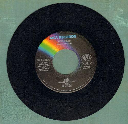 Cher - Half-Breed/Melody - VG6/ - 45 rpm Records