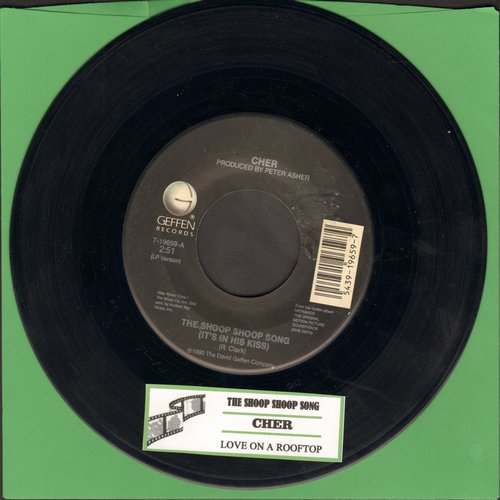 Cher - The Shoop Shoop Song (It's In His Kiss)/Love On A Rooftop (with juke box label) - EX8/ - 45 rpm Records