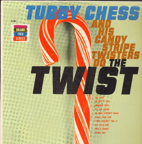Chess, Tubby & His Candy Stripes - Tubby Chess And His Candy Stripe Twisters Do The Twist: Hey Little Girl, My Baby Couldn't Dance, Loving You, Swinging Papa (Vinyl MONO LP record) - EX8/NM9 - LP Records