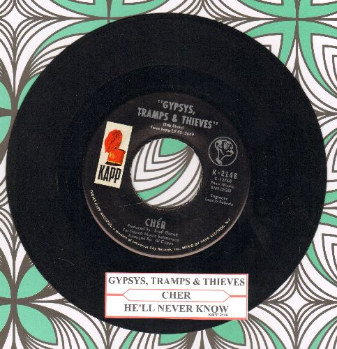 Cher - Gypsies, Tramps & Thieves/He'll Never Know (with juke box label) - NM9/ - 45 rpm Records