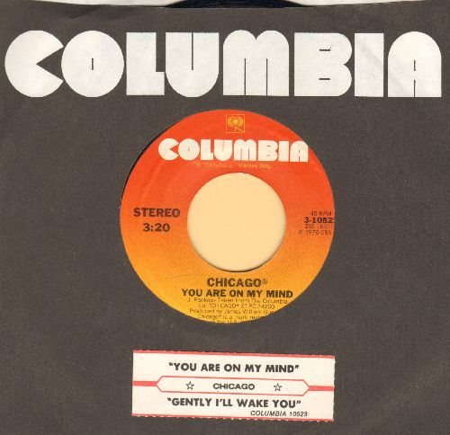 Chicago - You Are On My Mind/Gently I'll Wake You (with Columbia company sleeve and juke box label) - EX8/ - 45 rpm Records