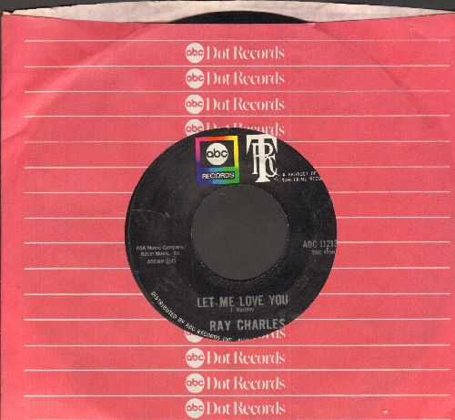 Charles, Ray - Let Me Love You/I'm Satisfied (with ABC company sleeve) - NM9/ - 45 rpm Records
