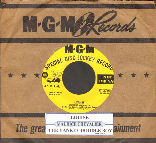 Chevalier, Maurice - Louise/The Yankee Doodle Boy (DJ advance pressing with juke box label and vintage MGM company sleeve) - NM9/ - 45 rpm Records