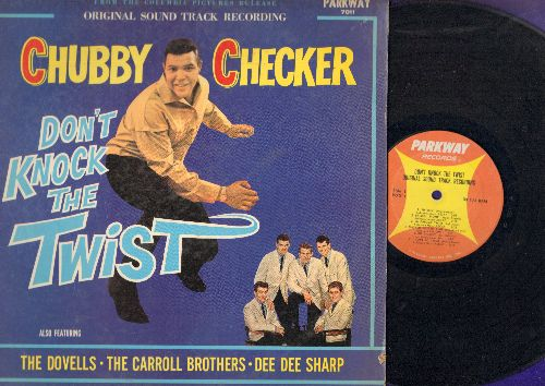 Checker, Chubby, Dovells, Dee Dee Sharp, Carroll Brothers - Don't Knock The Twist - Original Motion Picture Sound Track, includes songs Bristol Stomp, Mashed Potato Time, I Love To Twist, The Fly, Slow Twistin', Bo Diddley, Do The New Continental (Vinyl M