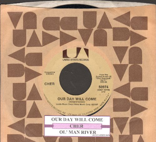 Cher - Ol' Man River/Our Day Will Come (with juke box label and company sleeve) - NM9/ - 45 rpm Records