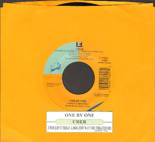 Cher - One By One/I Wouldn't Treat A Dog (The Way You Treated Me) (with juke box label) - NM9/ - 45 rpm Records