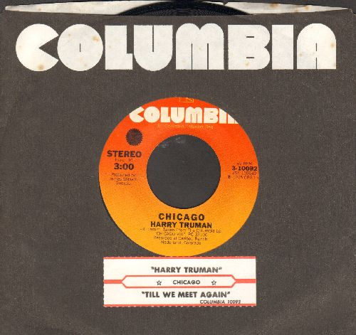 Chicago - Harry Truman/Till We Meet Again (with juke box label and Columbia company sleeve) - NM9/ - 45 rpm Records