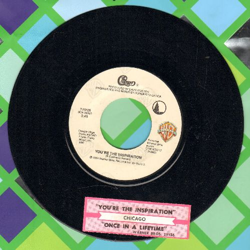 Chicago - You're The Inspiration/Once In A Lifetime (with juke box label) - VG7/ - 45 rpm Records