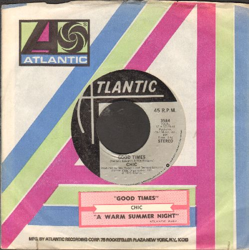 Chic - Good Times/A Warm Summer Night (with juke box label and Atlantic company sleeve) - EX8/ - 45 rpm Records