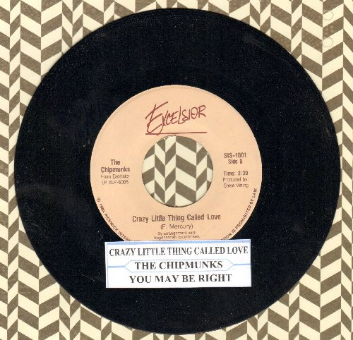 Chipmunks - Crazy Little Thing Called Love/You May Be Right (with juke box label) - NM9/ - 45 rpm Records
