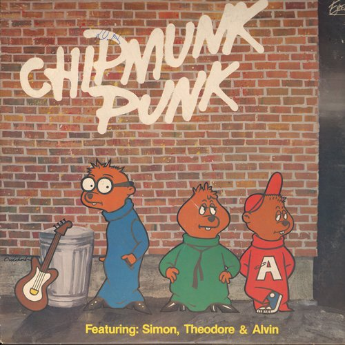 Chipmunks - Chipmunk Punk: Good Girls Don't, How Do I Make You, Call Me, My Sharona, Crazy Little Thing Called Love (Vinyl STEREO LP record) - EX8/VG7 - LP Records