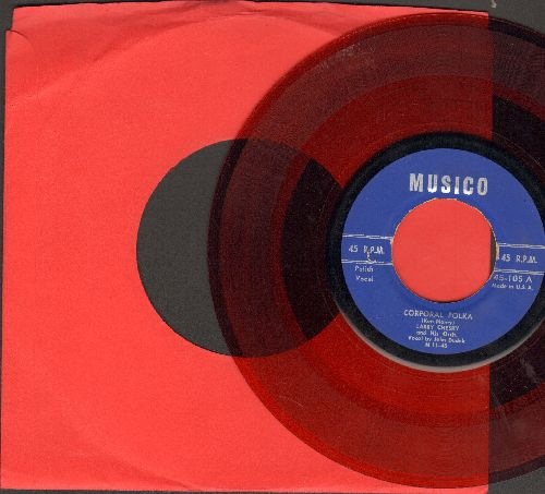 Chesky, Larry & His Orchestra - Corporal Polka/My Sweetheart Polka (RED VINYL pressing) - EX8/ - 45 rpm Records