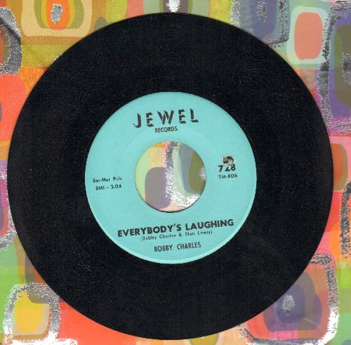 Charles, Bobby - Everybody's Laughing/Everyone Knows (bb) - NM9/ - 45 rpm Records