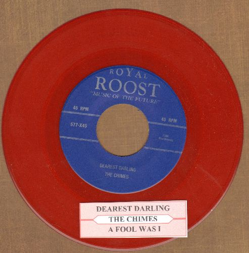 Chimes - Dearest Darling/A Fool Was I (RED VINYL re-issue of vintage Doo-Wop recordings with juke box label) - NM9/ - 45 rpm Records