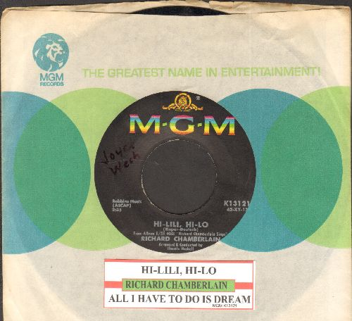 Chamberlain, Richard - All I Have To Do Is Dream/Hi-Lili, Hi-Lo (with juke box label and company sleeve)) - EX8/ - 45 rpm Records