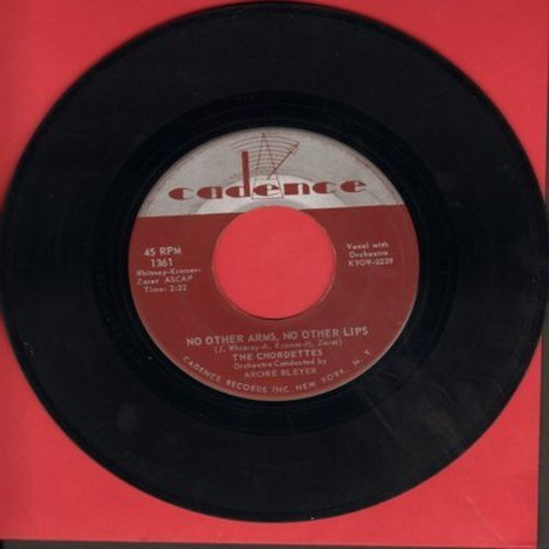 Chordettes - No Other Arms, No Other Lips/We Should Be Together - EX8/ - 45 rpm Records
