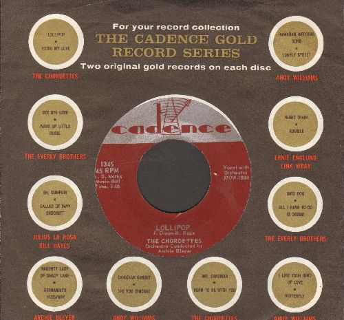 Chordettes - Lollipop/Baby Come-A Back-A - EX8/ - 45 rpm Records