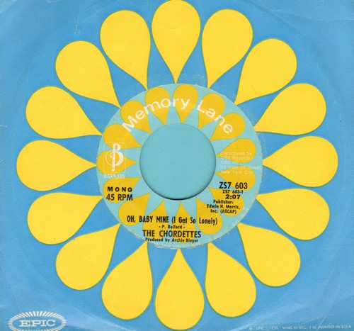 Chordettes - Oh, Baby Mine (I Get So Lonely)/True Love Goes On And On (double-hit re-issue with company sleeve) - NM9/ - 45 rpm Records