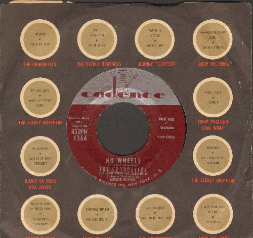 Chordettes (with Jeff Kron and Jackie Ertel) - No Wheels/A Girl's Work Is Never Done (with Cadence company sleeve) - EX8/ - 45 rpm Records