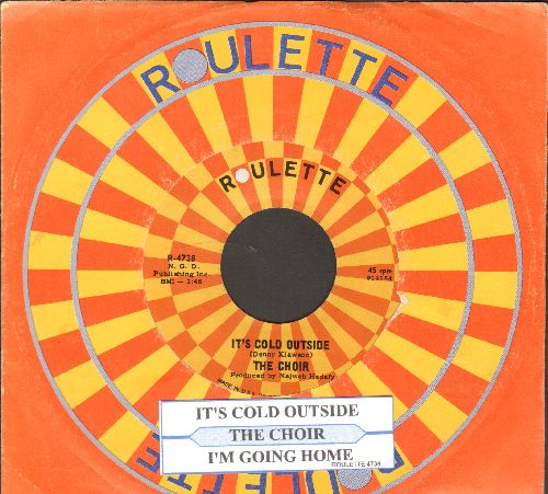 Choir - It's Cold Outside/I'm Going Home (with Roulette company sleeve and juke box label) - NM9/ - 45 rpm Records