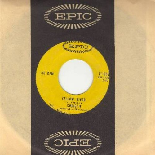 Christie - Yellow River/Down The Mississippi Line (with Epic company sleeve) - EX8/ - 45 rpm Records