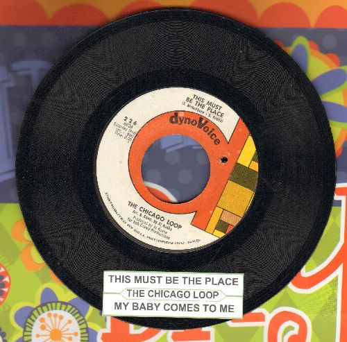 Chicago Loop - (When She Wants Good Lovin') My Baby Comes To Me/This Must Be The Place (with juke box label) (bb) - NM9/ - 45 rpm Records