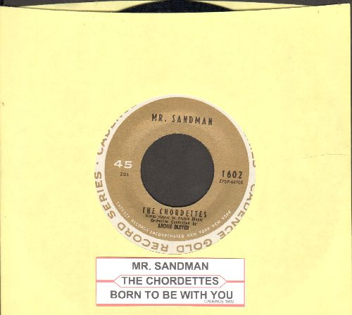 Chordettes - Mr. Sandman/Born To Be With You (authentic-looking double-hit re-issue with juke box label) - EX8/ - 45 rpm Records