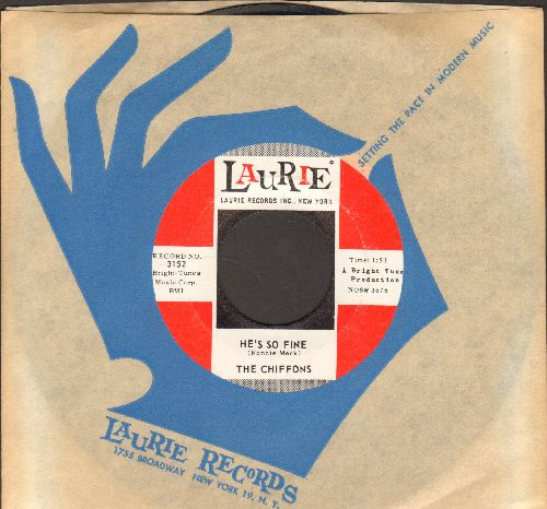 Chiffons - He's So Fine/Oh My Lover (with vintage Laurie company sleeve) - NM9/ - 45 rpm Records