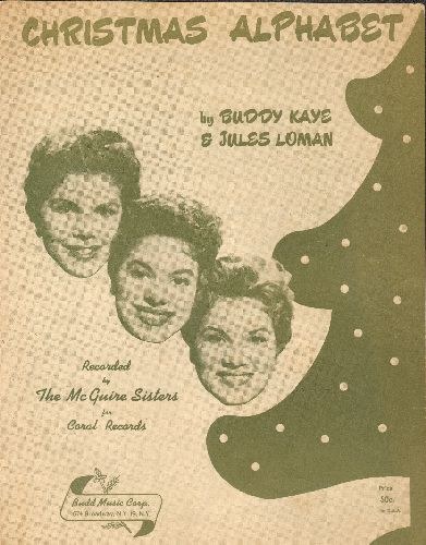 McGuire Sisters - Christmas Alphabet - Vintage SHEET MUSIC for the popular Holiday Novelty, BEAUTIFUL cover art featuring McGuire Sisters. - EX8/ - Sheet Music