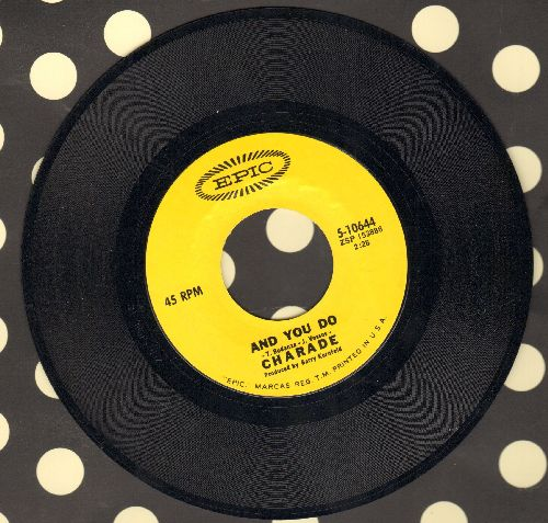 Charade - And You Do/Somebody's Watching You - NM9/ - 45 rpm Records