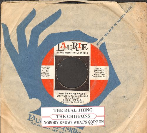 Chiffons - Nobody Knows What's Goin' On/The Real Thing (with juke box label and vintage Laurie company sleeve) - VG7/ - 45 rpm Records