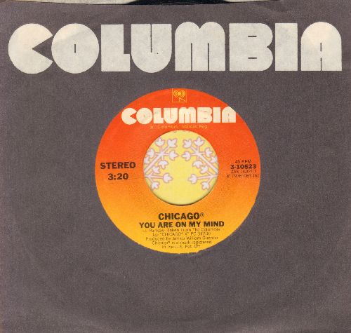 Chicago - You Are On My Mind/Gently I'll Wake You (with Columbia company sleeve) - NM9/ - 45 rpm Records