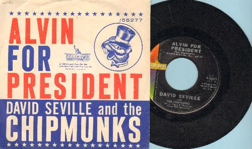 Chipmunks - Alvin For President/Sack Time (RARE early Chipmunks Novelty with picture sleeve, NICE condition!) - EX8/EX8 - 45 rpm Records