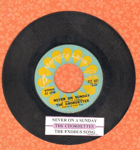 Chordettes - Never On Sunday/The Exodus Song (double-hit re-issue with juke box label) - VG7/ - 45 rpm Records