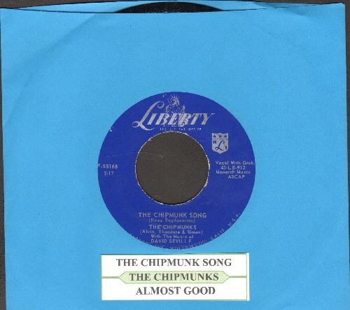Chipmunks - The Chipmunk Song (Christmas Don't Be Late)/Almost Good (blue label with with juke box label) - NM9/ - 45 rpm Records